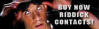 Buy Riddick Contacts Now!